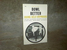 BOWL BETTER USING SELF HYPNOSIS PUBLICATION 1968 WILSHIRE BOOK COMPANY HOLLYWOOD CALIFORNIA
