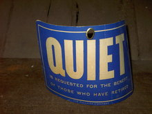 PULLMAN COMPANY TRAIN CAR QUIET SIGN PERSONAL PROPERTY DOOR HANGER