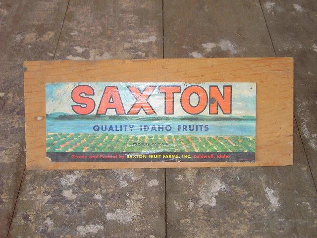SAXTON CALDWELL IDAHO FRUIT CRATE LABEL BOARD