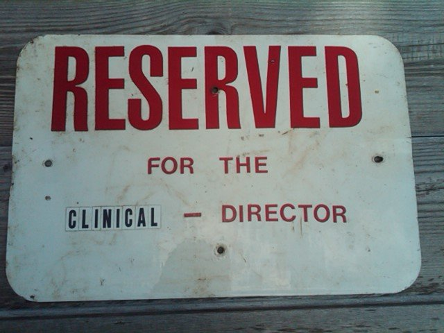 RESERVED CLINICAL DIRECTOR PARKING SIGN WALL DECORATION OFFICE ORNAMENT