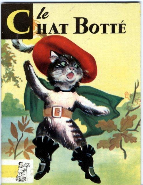 Le Chat Botte'  Contes Du Gai Pierrot, Perrault 1953  edition Bias Paris 1