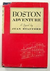 Boston Adventure [Hardcover] by Jean Stafford FIRST EDITION, , Harcourt Brace and Company  1944  WAR TIME EDITION