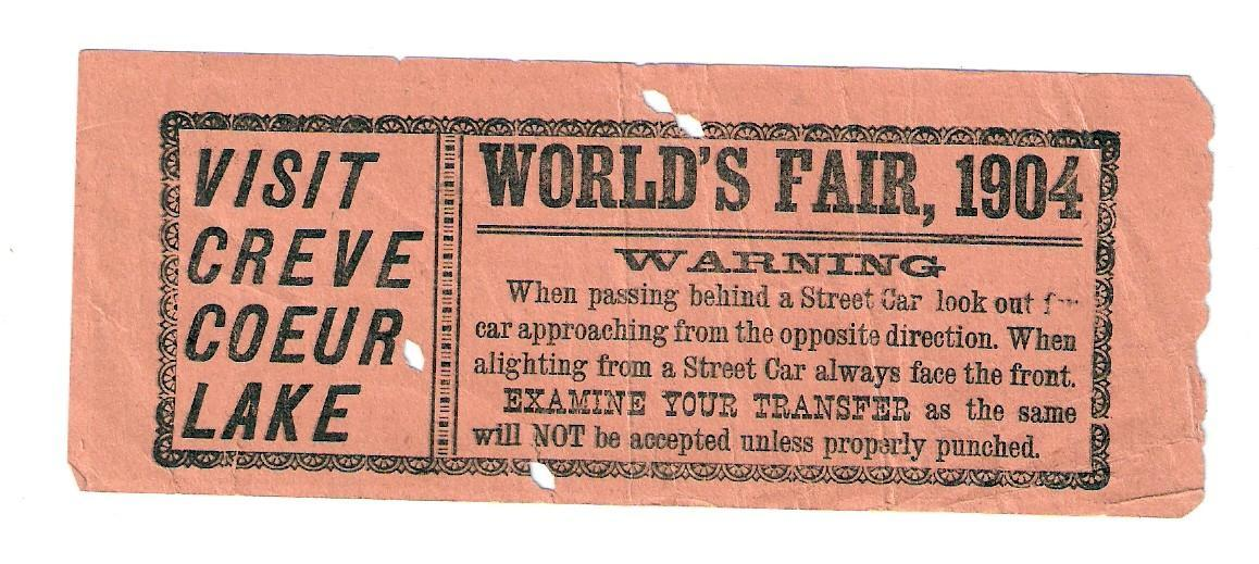 St. Louis World's Fair & Olympic  Street Car Ticket, St. Louis Transfer Co.  The Chouteau Line