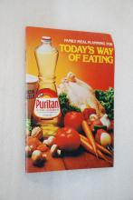 Puritan Oil Family Meal Planning Recipe Book - Today's Way of Eating
