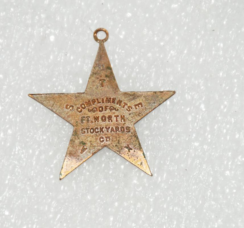 ANTIQUE FORT WORTH TEXAS STOCKYARDS COMPANY STAR WATCH FOB TEXAS AWAKE